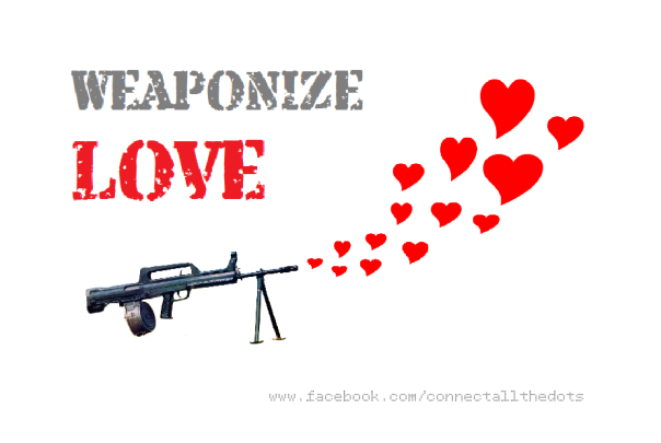 weaponize-love